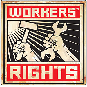 workers-rights-vintage-decorative-metal-sign-357-small